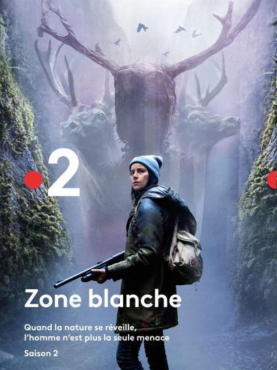 affiche Zone Blanche Saison 2