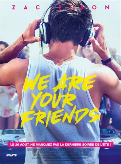 affiche du film We are your friends