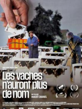 affiche du film Avant-première « Les vaches n'auront plus de nom »