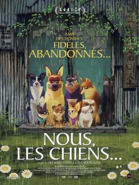affiche du film Nous les chiens