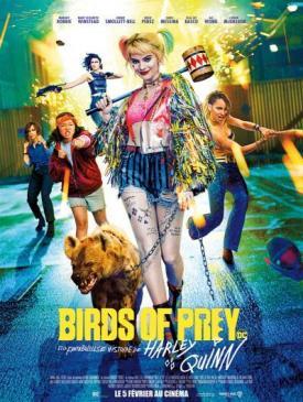 affiche du film Birds of Prey et la fantabuleuse histoire de Harley Quinn