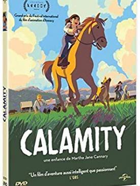 affiche du film Calamity, une enfance de Martha Jane Cannary