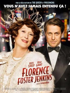affiche du film Florence Foster Jenkins