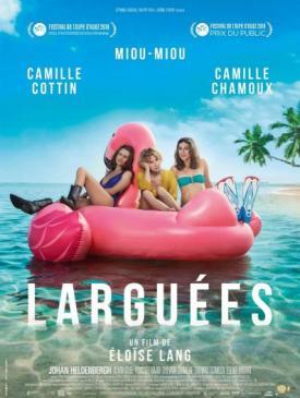 affiche du film Larguées