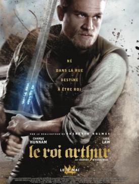 affiche du film Le Roi Arthur : La Légende d'Excalibur