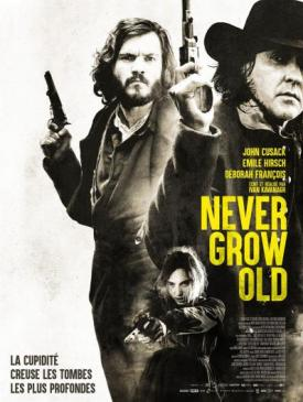 affiche du film Never Grow Old