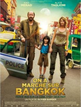 affiche du film On a marché sur Bangkok