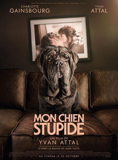 affiche Mon chien stupide