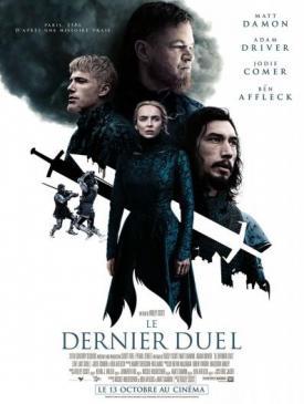 affiche du film Le Dernier Duel