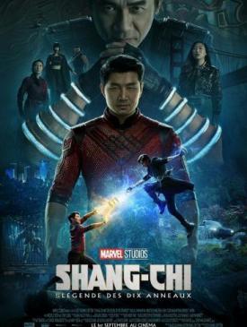 affiche du film Shang-Chi et la Légende des Dix Anneaux
