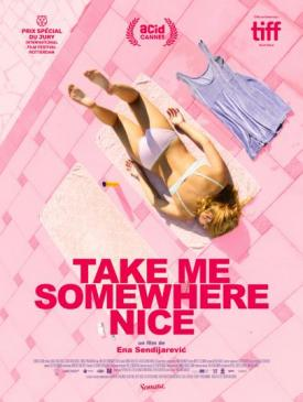 affiche du film Take me Somewhere Nice